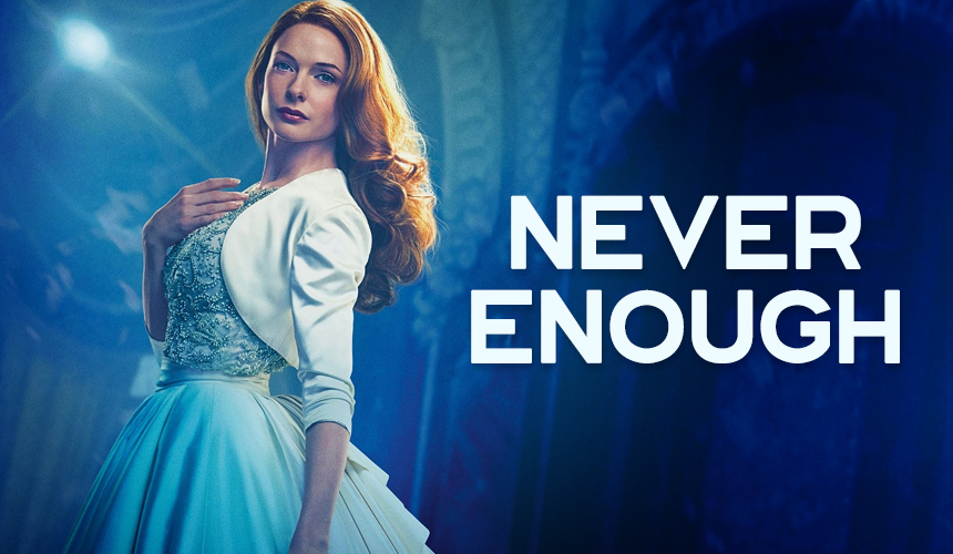 The Greatest Showman: Never Enough