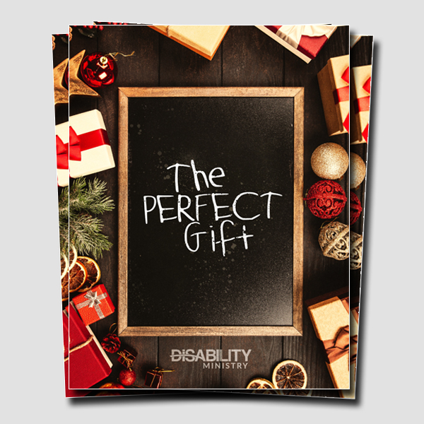 The Perfect Christmas Gift | Ability Ministry