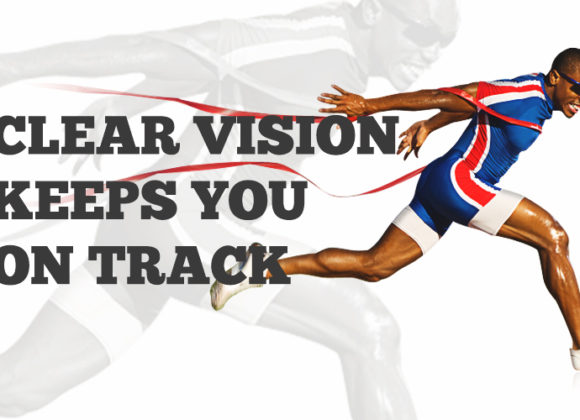 What I've Learned from Running: Clear Vision Keeps You on Track