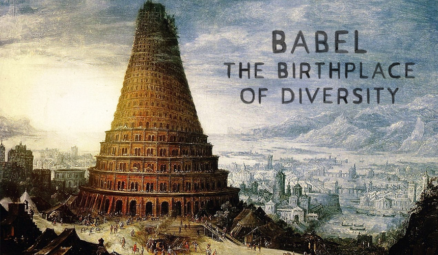 Babel: The Birthplace of Diversity