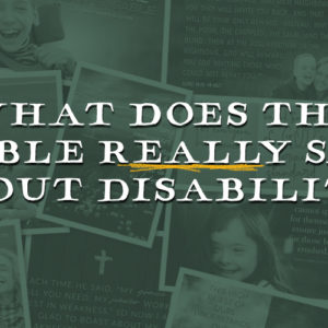 The Top Disability Bible Verses