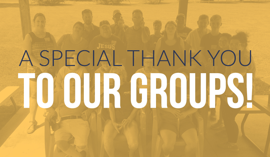 A Special Thank You to Our Groups