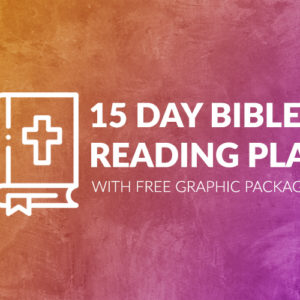 Free 15-Day Bible Reading Plan