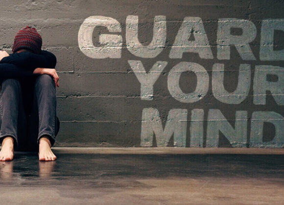 Guard Your Mind