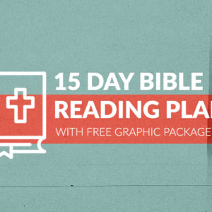 Free 15-Day Bible Reading Plan – Part 2