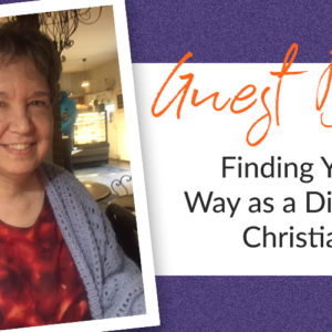 Finding Your Way as a Disabled Christian