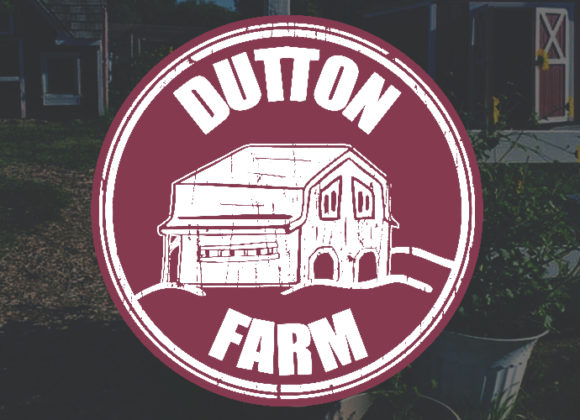 Dutton Farm Presents A Celebration of Progress