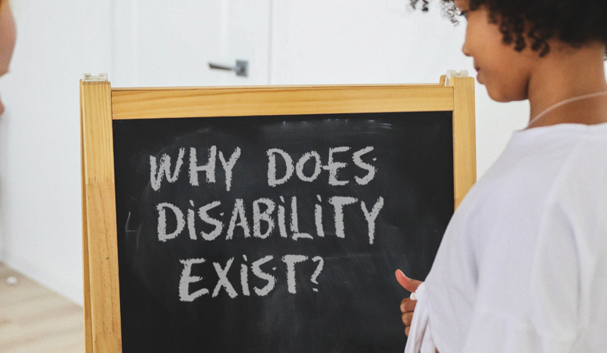 Why Does Disability Exist?