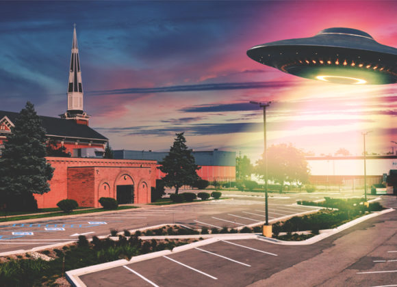 What if a UFO Landed in Your Church Parking Lot?